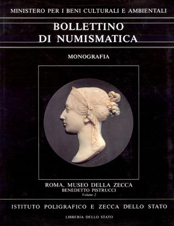 Monografia n. 1 - ROMA, MUSEO DELLA ZECCA a cura di Silvana Balbi de Caro