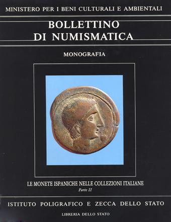 Monografia n. 2 - MONETE ISPANICHE NELLE COLLEZIONI ITALIANE di PERE PAU RIPOLLE'S