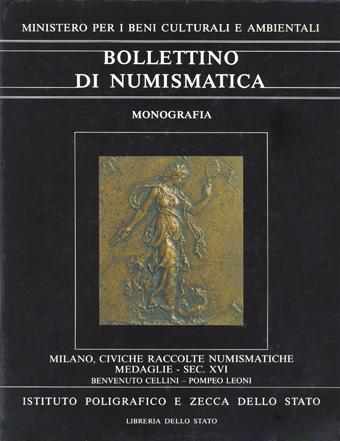Monografia n. 4 - MILANO, CIVICHE RACCOLTE NUMISMATICHE di RODOLFO MARTINI - CESARE JOHNSON