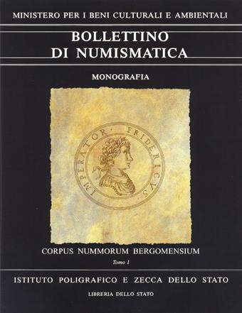 Monografia n. 5 - CORPUS NUMMORUM BERGOMENSIUM  di PIETRO LORENZELLI