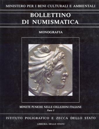 Monografia n. 6 - MONETE PUNICHE NELLE COLLEZIONI ITALIANE a cura di Enrico Acquaro