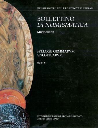 Monografia n. 8.2.I - SYLLOGE GEMMARVM GNOSTICARVM a cura di A. Mastrocinque