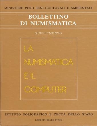 Supplemento al n. 1 - LA NUMISMATICA E IL COMPUTER - Roma 1984