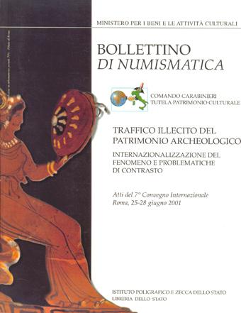 Supplemento al n. 38 - TRAFFICO ILLECITO DEI REPERTI ARCHEOLOGICI. GLOBALIZZAZIONE DEL FENOMENO E PROBLEMATICHE  DI CONTRASTO - Roma 2002