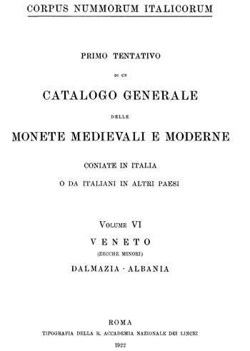 Frontespizio Vol. VI - VENETO (zecche minori)- DALMAZIA - ALBANIA