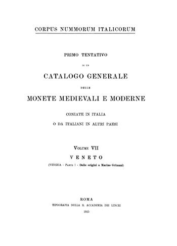 Frontespizio Vol. VII - VENETO (Venezia, Parte I - dalle origini a Marino Grimani)