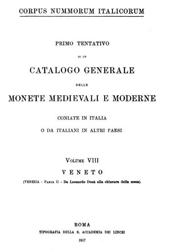 Frontespizio Vol. VIII - VENETO (Venezia, Parte II - da Leonardo Dona' alla chiusura della zecca)