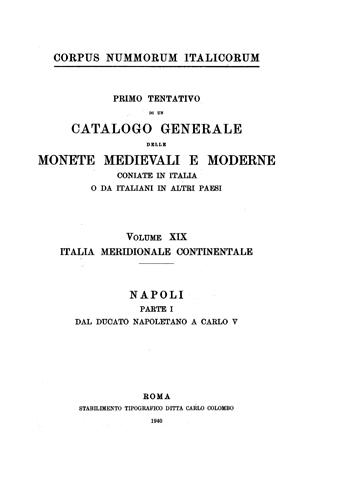Frontespizio Vol. XIX - ITALIA MERIDIONALE CONTINENTALE (Napoli, Parte I - dal ducato napoletano a Carlo V)