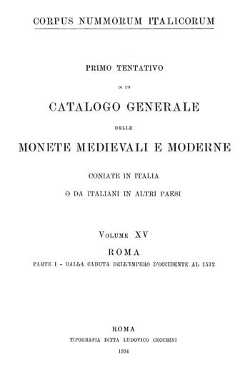 Frontespizio Vol. XV - Roma, Parte I (dalla caduta dell' Impero d' Occidente al 1572)